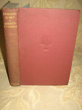 Antique Collectable Book Of Quentin Durward, By Sir Walter Scott - 1920's