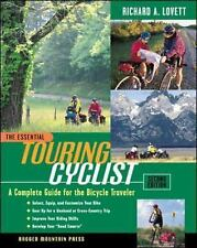 The Essential Touring Cyclist: A Complete Guide for the Bicycle Travel-ExLibrary