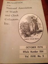 Bulletin of the National Watch and Clock Collectors Oct. 1976