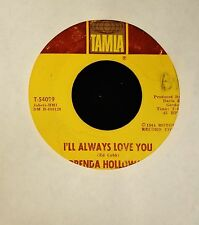 Brenda Holloway Tamla 54099 Sad Song and I'll Always Love You