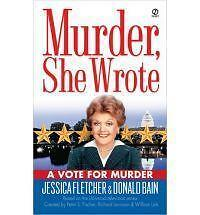 Murder She Wrote: A Vote for Murder 22 by Donald Bain and Jessica Fletcher...