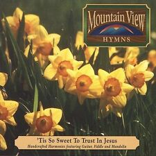 It's So Sweet to Trust in Jesus Mountain View Hymns CD guitar fiddle mandolin