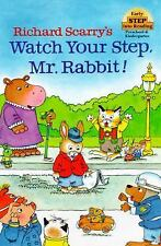 Step into Reading: Richard Scarry's Watch Your Step, Mr. Rabbit! by Richard...