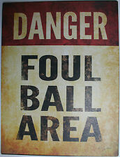 Iron Tin Metal Sign Home Kitchen Baseball Danger foul ball area bat man cave new