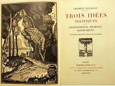 MAURRAS/3 IDEES POLITIQUES/CHATEAUBRIAND../ED CRES/1923/BOIS DE C.LE BRETON/RARE
