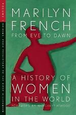 From Eve to Dawn, A History of Women in the World, Volume I: Origins: From Prehi
