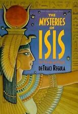 The Mysteries Of Isis Her Worship And Magick Detraci Regula Paperback Book