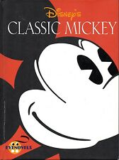 Disney's CLASSIC MICKEY – Eyenovels Volume 1 - Mickey Mouse Comics 1999 Hcv 1st