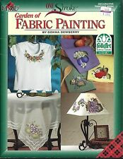 GARDEN OF FABRIC PAINTING ~ ONE STROKE - DONNA DEWBERRY