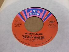 THE ISLEY BROTHERS LAY LADY LAY ~ VACUUM CLEANER T NECK CANADA PRESS VINYL 7""