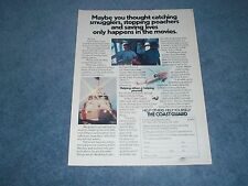 """1979 United States Coast Guard Vintage Ad """"Maybe you Thought Catching Smugglers"""
