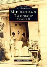 Middletown Township, NJ Volume II (Images of America (Arcadia Publishing))