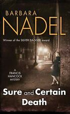 Sure and Certain Death (Francis Hancock Mysteries), Nadel, Barbara, New Books