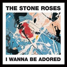 "The Stone Roses - I Wanna Be Adored - Framed 12"" Single Cover Print ACPPR48048"