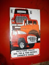 1979 FORD 600 700 7000 SERIES TRUCK ORIGINAL FACTORY OWNERS MANUAL GUIDE