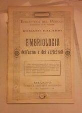 EMBRIOLOGIA DELL'UOMO E DEI VERTEBRATI BALABIO MEDICINA SCIENZA PRIMI DEL '900