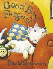 Good Boy, Fergus! by David Shannon c2006, VGC Hardcover, We Combine Shipping