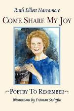 Come Share My Joy: Poetry To Remember
