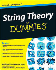 String Theory For Dummies by Daniel Robbins, Andrew Zimmerman Jones...