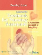 Textbook for Nursing Assistants: A Humanistic Approach to Caregiving, Carter RN