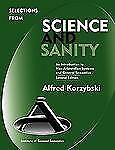 Selections from Science and Sanity, Second Edition by Korzybski, Alfred