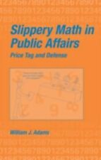 Slippery Math In Public Affairs: Price Tag And Defense