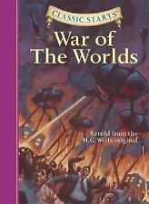 Classic Starts: The War of the Worlds (Classic Starts Series)