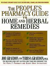 Peoples's Pharmacy Guide to Home and Herbal Remedies by Joe Graedon HARDCOVER