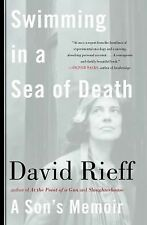 Swimming in a Sea of Death : A Son's Memoir by David Rieff (2008, Paperback)
