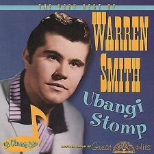 Ubangi Stomp: Very Best Of Warren Smith