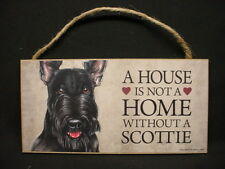 SCOTTIE A House Is Not A Home SCOTTISH TERRIER DOG ART wood SIGN PLAQUE puppy K9