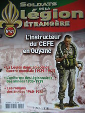 FASCICULE 41  LEGION ETRANGERE LEGIONNAIRE INSTRUCTEUR CEFE  FRENCH FOREIGN