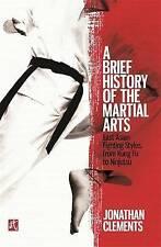 Una breve historia de las artes marciales, Jonathan Clements