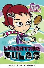 Lunchtime Rules (Go Girl #4)