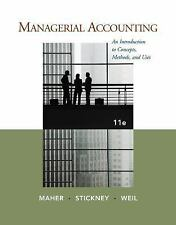 Managerial Accounting: An Introduction to Concepts, Methods and Uses by Maher