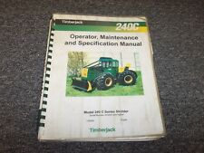 Timberjack 240C Cable Skidder Owner Operator Maintenance Manual Book F284060