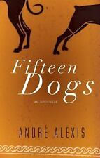Fifteen Dogs, Alexis, André, Good Condition, Book