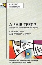 Fair Test? Assessment, Achievement and Equity (Managing Work and Organizations S