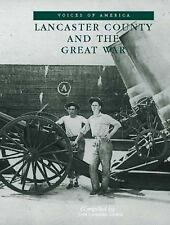 Voices of America: Lancaster County and the Great War, South Carolina by John...