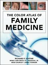 The Color Atlas of Family Medicine, James Tysinger, Heidi Chumley, Jr., E.J. May