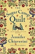 The Sugar Camp Quilt (Elm Creek Quilters Novels), Jennifer Chiaverini, Good Cond