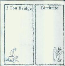 """7"""" 3 Ton Bridge - Birthrite (Split Single) USA"""