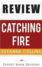 Catching Fire by Expert Reviews (2014, Paperback)