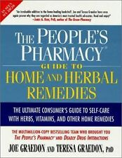 The People's Pharmacy Guide to Home and Herbal Remedies by Joe Graedon, Teresa