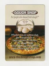 """Poker size deck playing cards, """"The Dough Shop"""" people knead fresh dough, pizza"""