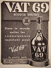 PUBLICITÉ 1937 VAT 69 SCOTCH WHISKY - WM.SANDERSON & SON - DISTILLERS