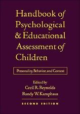 Handbook of Psychological and Educational Assessment of Children, 2/e: Personali