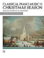 Classical Piano Music for the Christmas Season: Piano Solo Sheet Music
