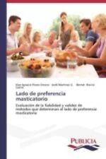 Lado de Preferencia Masticatorio by Flores Orozco Elan Ignacio, Martinez G...