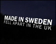 Made in Sweden Fell Apart UK Car Decal Sticker JDM Vehicle Bumper Graphic Funny